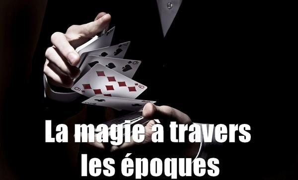 la magie à travers les époques