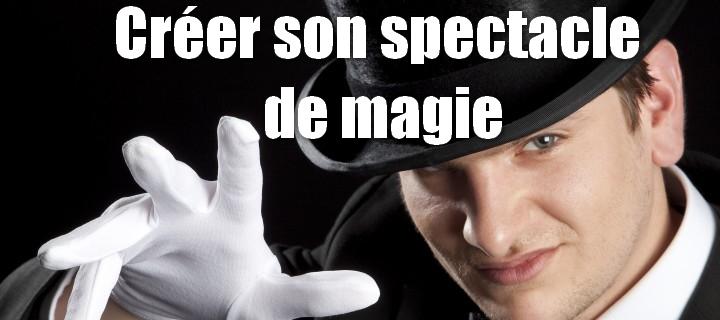 créer son tour de magie