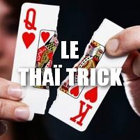 Le thaï trick